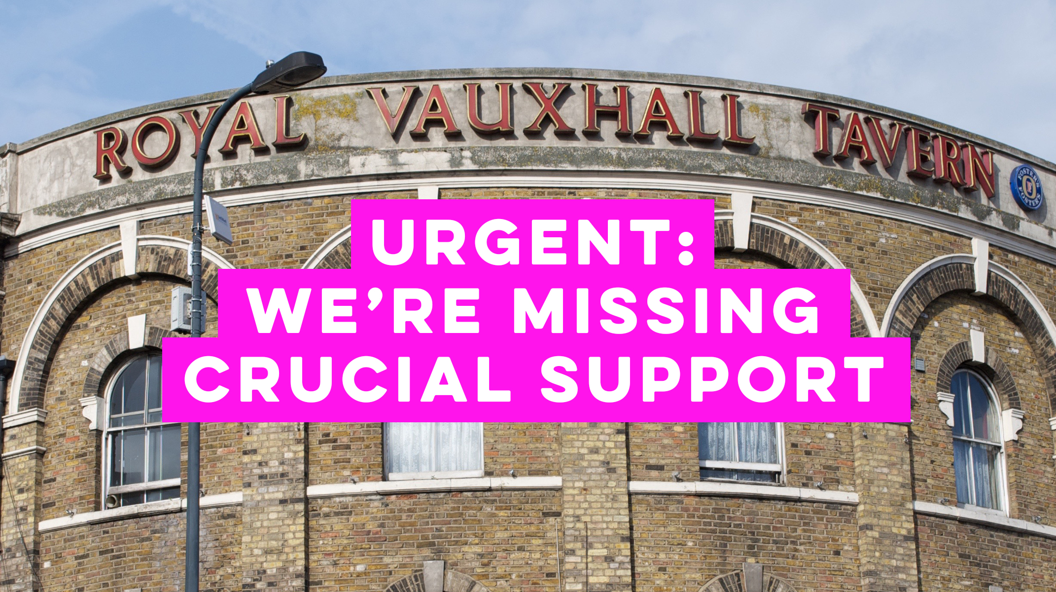 Urgent: we're missing crucial support